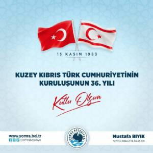 Kuzey Kıbrıs Türk Cumhuriyetinin Kuruluşunun 36. Yılı Kutlu Olsun.