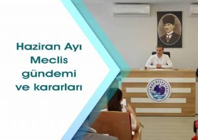 Haziran ayı meclis gündem ve kararları
